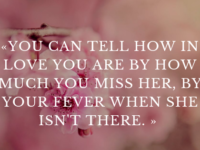 The most beautiful and inspirational quotes about missing someone